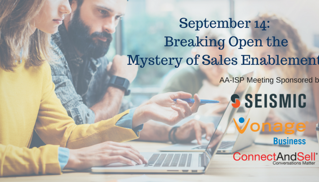 AA-ISP San Diego Chapter: How Sales Enablement is Transforming the Way Companies Engage with their Customers