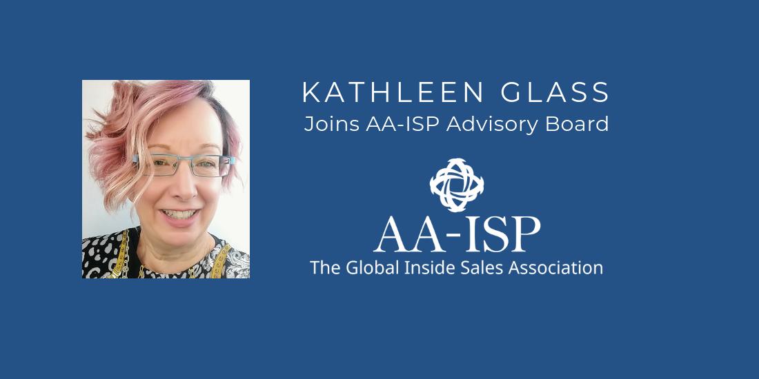 Kathleen Glass Named Global Inside Sales Association Advisory Board Member